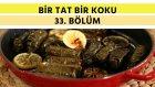 Asma Yaprağında Sardalya & Enginar Salatası | Bir Tat Bir Koku - 33. Bölüm