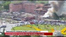 Elazığ'daki Saldırı Anını Öğrenciler Kaydetti