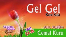Cemal Kuru - Gel Gel  Full Album 54 Dk
