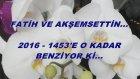 Fatih Ve Akşemsettin...  2016 - 1453'e O Kadar Benziyor Ki...