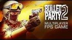 Bullet Party 2 Türkçe | Fps Mobil Oyun