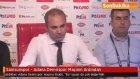 Samsunspor - Adana Demirspor Maçının Ardından