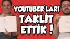 Türk Youtuber'ların Taklidini Yaptık   | Yap Yap