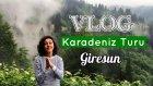 Vlog / Karadeniz Yaylaları