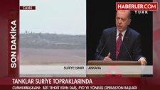 Recep Tayyip Erdoğan: '' Bu İş Burada Noktalanmalı ''
