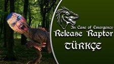 İlk İzlenim : In Case of Emergency - Release Raptor