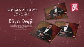 Mustafa Açıkgöz - Rüya Değil (Official Audio)