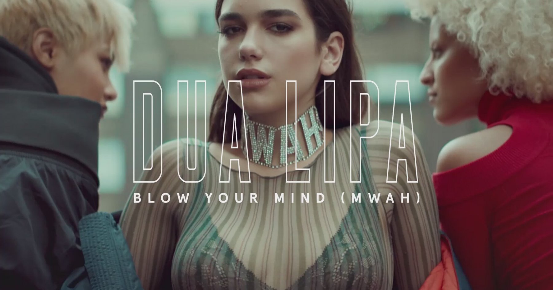 Arti Lirik Lagu Blow Your Mind - Dua Lipa