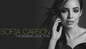 Sofia Carson - I'm Gonna Love You