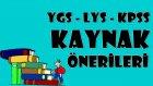 Ygs / Lys / Kpss Kaynak Önerileri