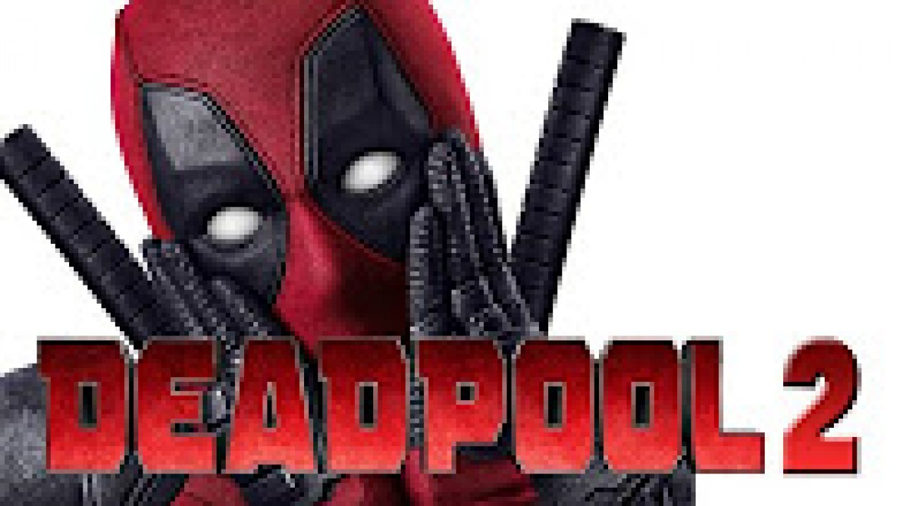 Deadpool 2 2018 Fragman