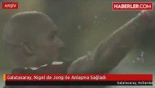 Galatasaray, Nigel de Jong ile Anlaşma Sağladı