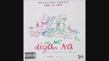 No Me Digan Na feat. Jowell y Randy - Luigi