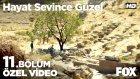 Hayat Sevince Güzel 11 Bölüm - Barış, Şıpıldak Köyünü Terk Ediyor! (29 Ağustos Pazartesi)