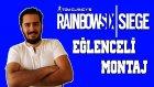 Raınbow Sıx Sıege Eğlenceli Montaj | Easter Gamers Tv