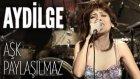 Aydilge - Aşk Paylaşılmaz (JoyTurk Akustik)