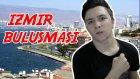 İzmir Buluşması! - Leafgaming35
