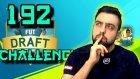 192 Fut Draft Challenge | Meydan Kadroların | Fifa 16