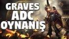 Graves Adc | Türkiye Rengar Birincisiyle Bol Muhabbetli Lol #33