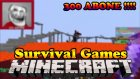Minecraft Survival Games |6| Omega Ailesi 300 Kişi !!!