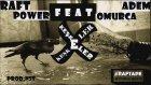 Raft Power - Keşkeler (Feat.Adem Omurca)-[Prod,Nst]