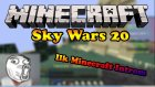 Minecraft Sky Wars |20| En Eski Minecraft İntrom !!