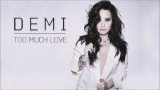 Demi Lovato - Too Much Love