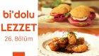 Pişide Sandviç & Tempura Hamuruna Bulanmış Meyveler | Bi'dolu Lezzet - 26. Bölüm