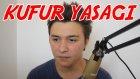 Youtube Küfür Yasağı!
