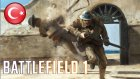 Haydi Ya Allah ! Battlefield 1 Türkçe - Eastergamerstv