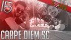 Nedir? - Carpe Diem Social Club | Ylog #15 | Yeşil Devin Maceraları