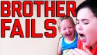 Brother Fails ||