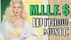Fergie'nin Milf Money Klibini Bir de Müziksiz Olarak İzleyin!