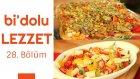 Hamurlu ve Peynirli Sebze Güvenç & Kabaklı ve Çilekli Narenciye Salata | Bi'dolu Lezzet - 28. Bölüm