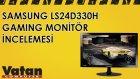 Samsung LS24D330H Monitör İncelemesi