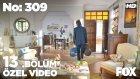No: 309 13.Bölüm - Ben Gidiyorum Nilüfer... (7 Eylül Çarşamba)