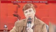 Türkan Saylan'ın FETÖ Hakkında Yaptığı Konuşma (Siyaset Meydana 1999)