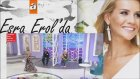 Esra Erol'la (Atv) - Caner Toygar