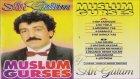 Muslum Gurses- İki Yüzlü