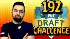 Sonlara Dogru Gelirken | 192 Fut Draft Challenge | Fifa 16