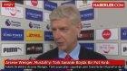 Arsene Wenger, Mustafi'yi Türk Sanarak Büyük Bir Pot Kırdı