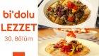 Damla Sakızlı Et Kavurma & Fasulye Salatalı ve Sumaklı Akıtma | Bi'dolu Lezzet - 30. Bölüm
