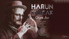 Harun Kolçak - Ölürüm Elinde (feat. Alişan Göksu)