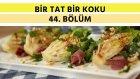 Sıcak Marul Salatası & Limonlu Tavuk | Bir Tat Bir Koku - 44 . Bölüm