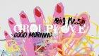 Grouplove - Good Morning