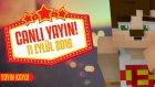11 Eylül 2016 - Minecraft Mini Games Yayını !