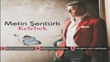 Metin Şentürk - Her Ayrılık Bir Vurgun & Ne Kavgam Bitti Ne Sevdam