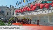 Venedik Film Festivali'ndeki YPG'liler