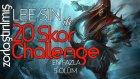 Zorlaştırılmış 20 Skor Challenge | Lee Sin Üst Koridor