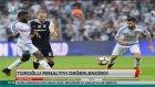 Erman Toroğlu penaltı pozisyonunu değerlendirdi